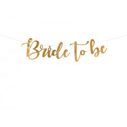 Baner Bride to be, złoty, 80x19cm